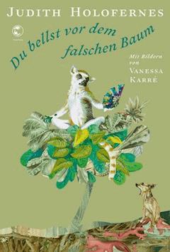 Du bellst vor dem falschen Baum - Judith Holofernes - E-Book