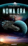 Nowa Era. Exodus - Stanisław Antczak - ebook