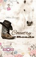 Country Roads - Mila Brenner - E-Book