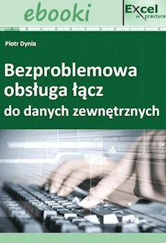 Bezproblemowa obsługa łącz do danych zewnętrznych - Opracowanie zbiorowe - ebook