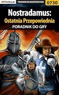 """Nostradamus: Ostatnia Przepowiednia - poradnik do gry - Bartosz """"bartek"""" Sidzina - ebook"""