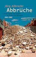 Abbrüche - Jörg Albrecht - E-Book