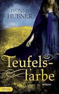 Teufelsfarbe - Ivonne Hübner - E-Book