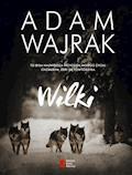 Wilki - Adam Wajrak - ebook