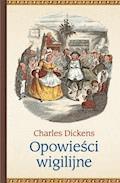 Opowieści wigilijne - Charles Dickens - ebook