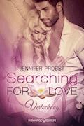 Searching for Love: Verlockung - Jennifer Probst - E-Book