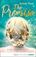 The Promise - Der goldene Hof - Richelle Mead - E-Book
