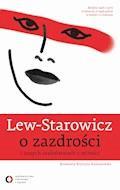 O zazdrości i innych szaleństwach z miłości - Zbigniew Lew-Starowicz - ebook