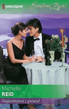 Najjaśniejsza z gwiazd - Michelle Reid - ebook