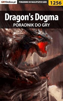 Dragon's Dogma - poradnik do gry - Szymon Liebert - ebook