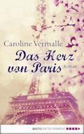 Das Herz von Paris - Caroline Vermalle - E-Book