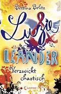 Luzie & Leander 3 - Verzwickt chaotisch - Bettina Belitz - E-Book