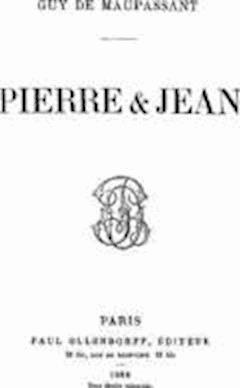 Pierre et Jean - Guy de Maupassant - ebook
