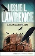 Der Turm des Schweigens - Leslie L. Lawrence - E-Book