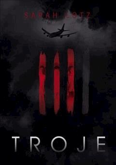 Troje - Sarah Lotz - ebook