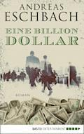Eine Billion Dollar - Andreas Eschbach - E-Book