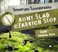 Nowy ślad Czarnych Stóp - Seweryna Szmaglewska - audiobook