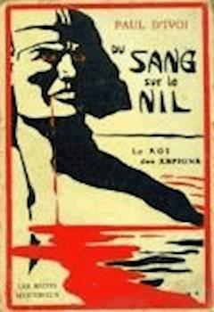 L'Espion X. 323 - Volume III - Du sang sur le Nil - Paul  d'Ivoi - ebook