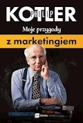 Moje przygody z marketingiem - Philip Kotler - ebook + audiobook