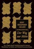 Supraleitung: Der Weg zur Mitte - Edit Siegfried-Szabó - E-Book