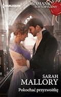 Pokochać przyzwoitkę - Sarah Mallory - ebook