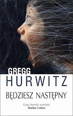 Będziesz następny - Gregg Hurwitz - ebook