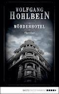 Mörderhotel - Wolfgang Hohlbein - E-Book
