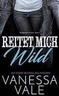 Reitet Mich Wild - Vanessa Vale - E-Book