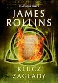 Klucz zagłady - James Rollins - ebook