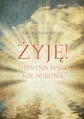 Żyję! Depresja mnie nie pokona - Gillian Marchenko - ebook