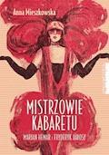 Mistrzowie kabaretu. Marian Hemar i Fryderyk Jarosy - Anna Mieszkowska - ebook