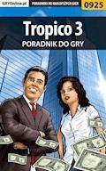 """Tropico 3 - poradnik do gry - Michał """"Wolfen"""" Basta - ebook"""