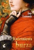 Kwietniowa burza - Iny Lorentz - ebook