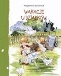 Wakacje u dziadków - Magdalena Zarębska - ebook