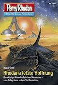 Perry Rhodan 2947: Rhodans letzte Hoffnung - Kai Hirdt - E-Book