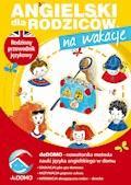 Angielski dla rodziców. Na wakacje. deDOMO - Anna Śpiewak, Małgorzata Życka - ebook
