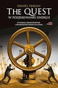 The Quest. W poszukiwaniu energii - Daniel Yergin - ebook
