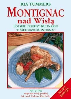 Montignac nad Wisłą - Ria Tummers - ebook