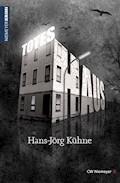 Totes Haus - Hans-Jörg Kühne - E-Book