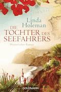 Die Tochter des Seefahrers - Linda Holeman - E-Book