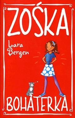 Zośka Bohaterka - Lara Bergen - ebook
