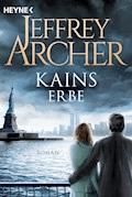 Kains Erbe - Jeffrey Archer - E-Book