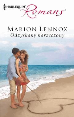 Odzyskany narzeczony - Marion Lennox - ebook