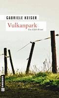 Vulkanpark - Gabriele Keiser - E-Book