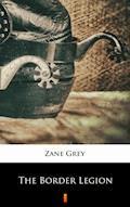 The Border Legion - Zane Grey - ebook