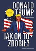Donald Trump. Jak on to zrobił? - David Cay Johnston - ebook