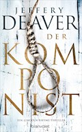Der Komponist - Jeffery Deaver - E-Book