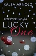 Reservierung for Lucky One - Kajsa Arnold - E-Book