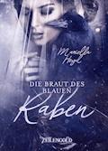 Die Braut des blauen Raben - Mariella Heyd - E-Book