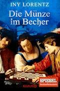 Die Münze im Becher - Iny Lorentz - E-Book